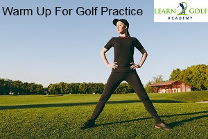 How to Warm Up Before Golf Practice (6 Simple Tips)