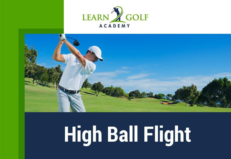 High-Ball-Flight